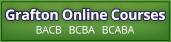 Grafton Online Courses - BACB, BCBA, BCABA